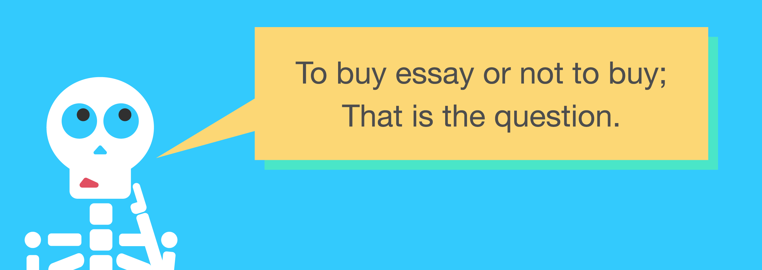 To buy essay or not to buy